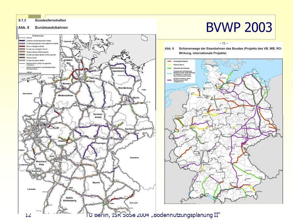 "BVWP 2003 12 TU Berlin, ISR SoSe 2004 ""Bodennutzungsplanung II"