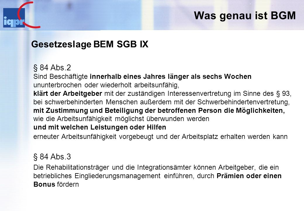 Was genau ist BGM Gesetzeslage BEM SGB IX § 84 Abs.2 § 84 Abs.3
