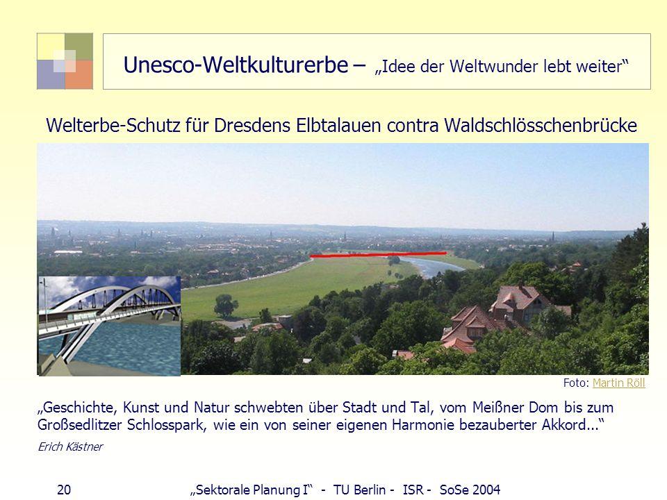 """Unesco-Weltkulturerbe – """"Idee der Weltwunder lebt weiter"""