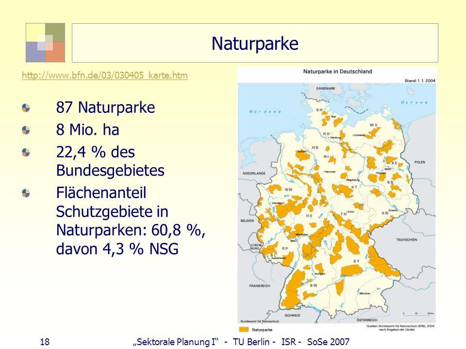 Naturparke 87 Naturparke 8 Mio. ha 22,4 % des Bundesgebietes