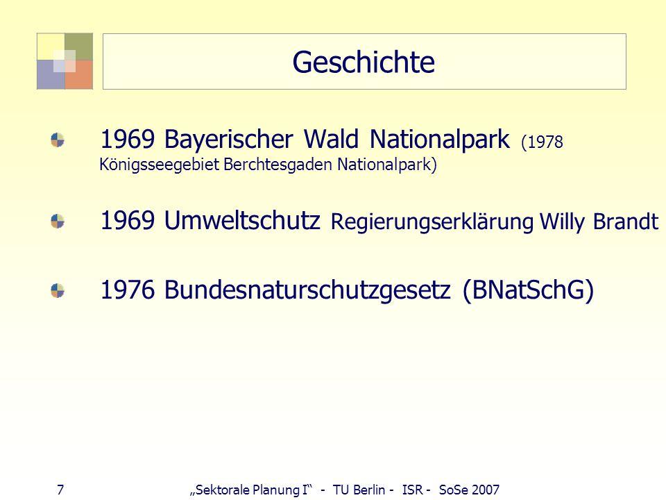 Geschichte 1969 Bayerischer Wald Nationalpark (1978 Königsseegebiet Berchtesgaden Nationalpark) 1969 Umweltschutz Regierungserklärung Willy Brandt.