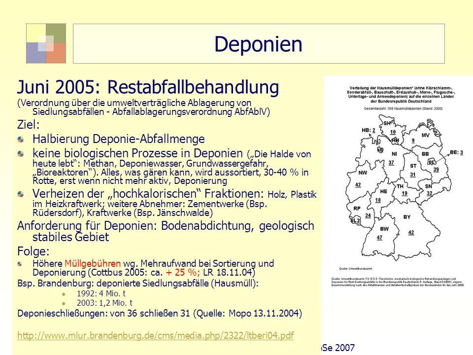 Deponien Juni 2005: Restabfallbehandlung Ziel: