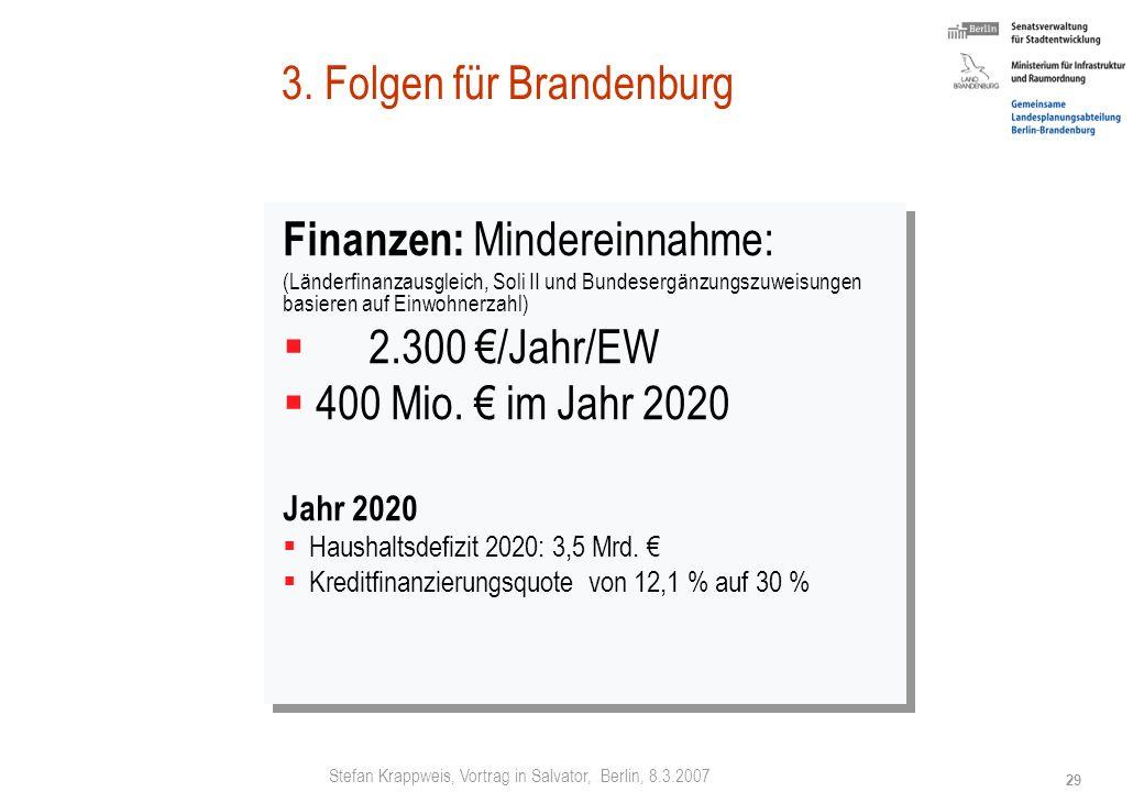 3. Folgen für Brandenburg