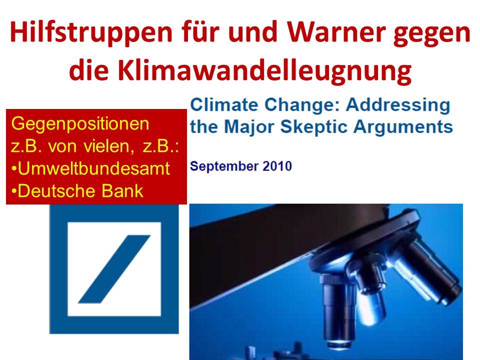 Hilfstruppen für und Warner gegen die Klimawandelleugnung