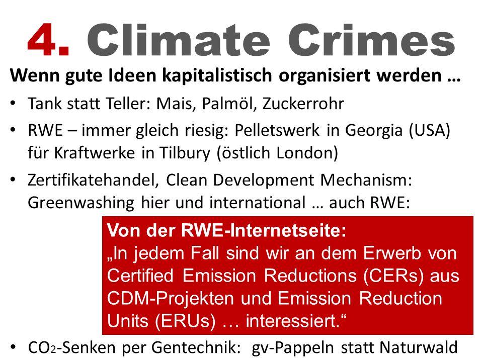 4. Climate Crimes Wenn gute Ideen kapitalistisch organisiert werden …