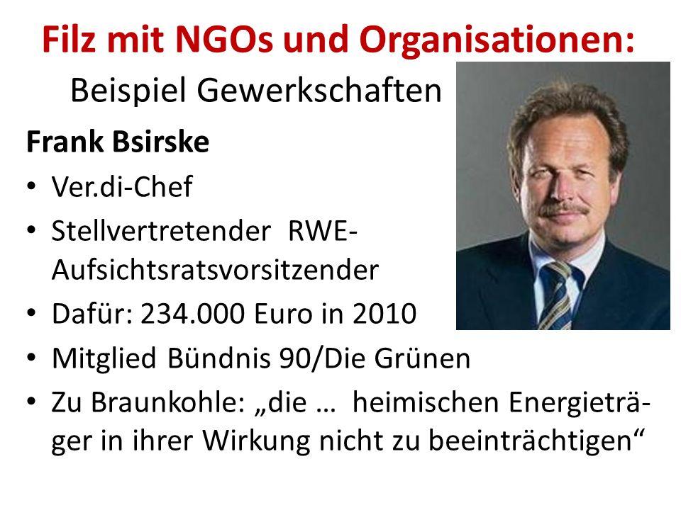 Filz mit NGOs und Organisationen: Beispiel Gewerkschaften