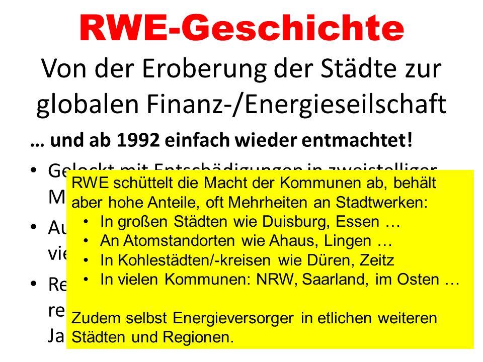RWE-Geschichte Von der Eroberung der Städte zur globalen Finanz-/Energieseilschaft