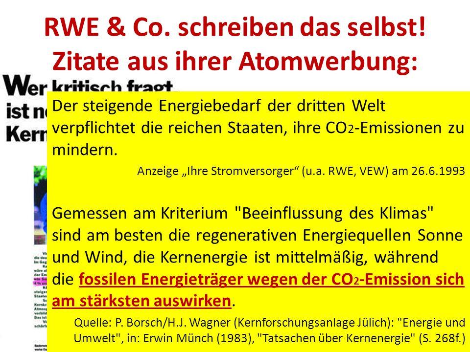 RWE & Co. schreiben das selbst! Zitate aus ihrer Atomwerbung: