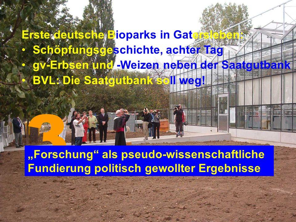 3 Erste deutsche Bioparks in Gatersleben: