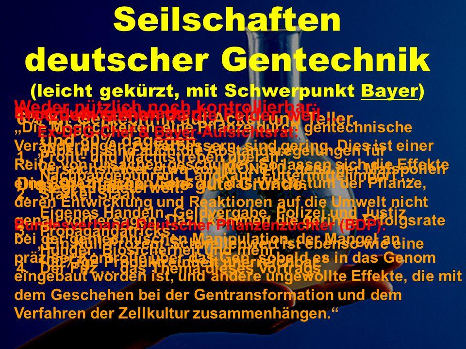 Seilschaften deutscher Gentechnik (leicht gekürzt, mit Schwerpunkt Bayer)