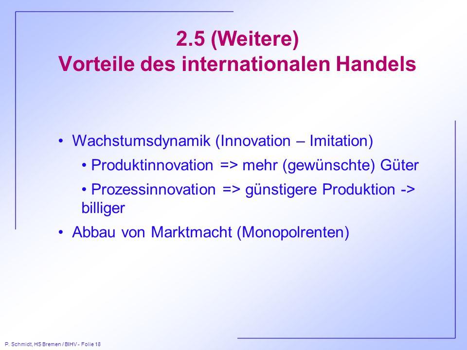 2.5 (Weitere) Vorteile des internationalen Handels