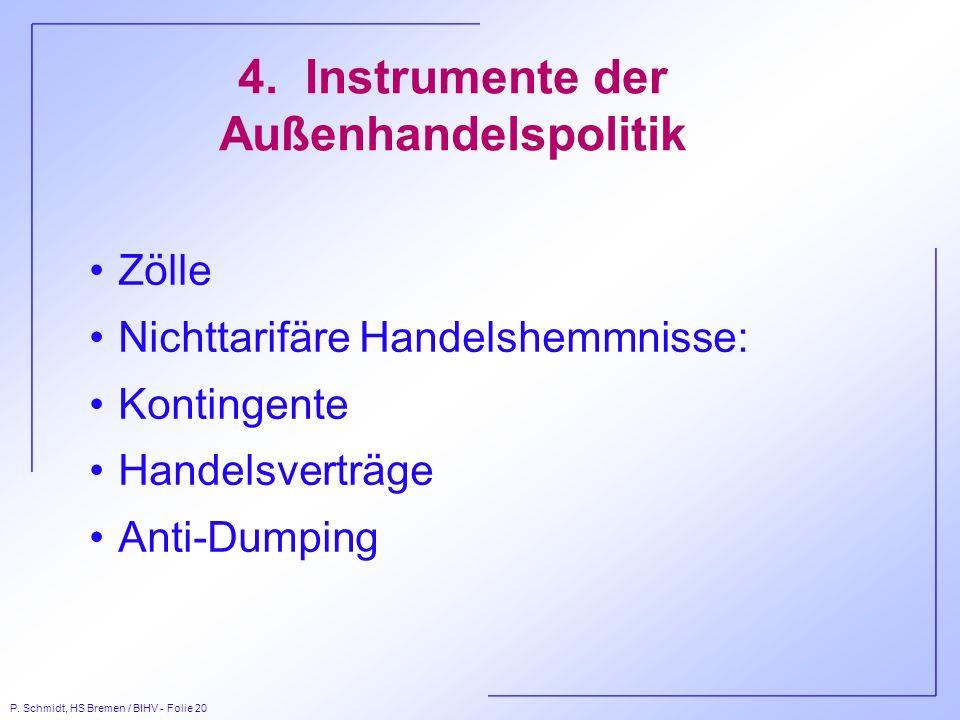 4. Instrumente der Außenhandelspolitik