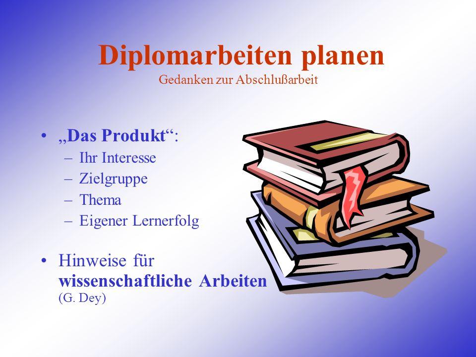 Diplomarbeiten planen Gedanken zur Abschlußarbeit