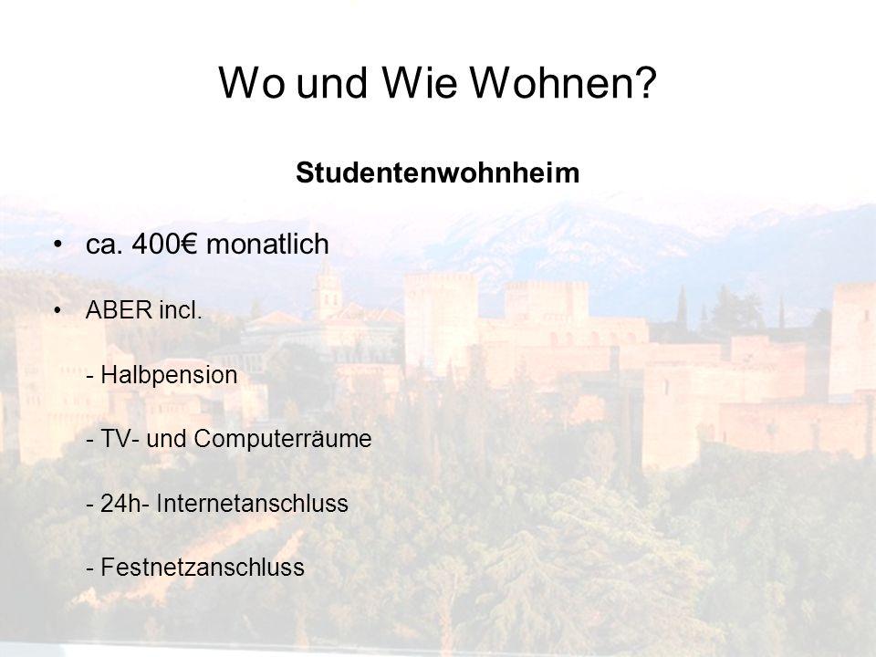 Wo und Wie Wohnen Studentenwohnheim ca. 400€ monatlich ABER incl.