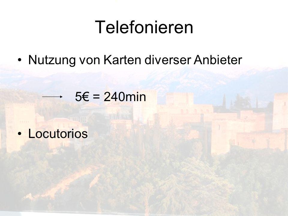 Telefonieren Nutzung von Karten diverser Anbieter 5€ = 240min