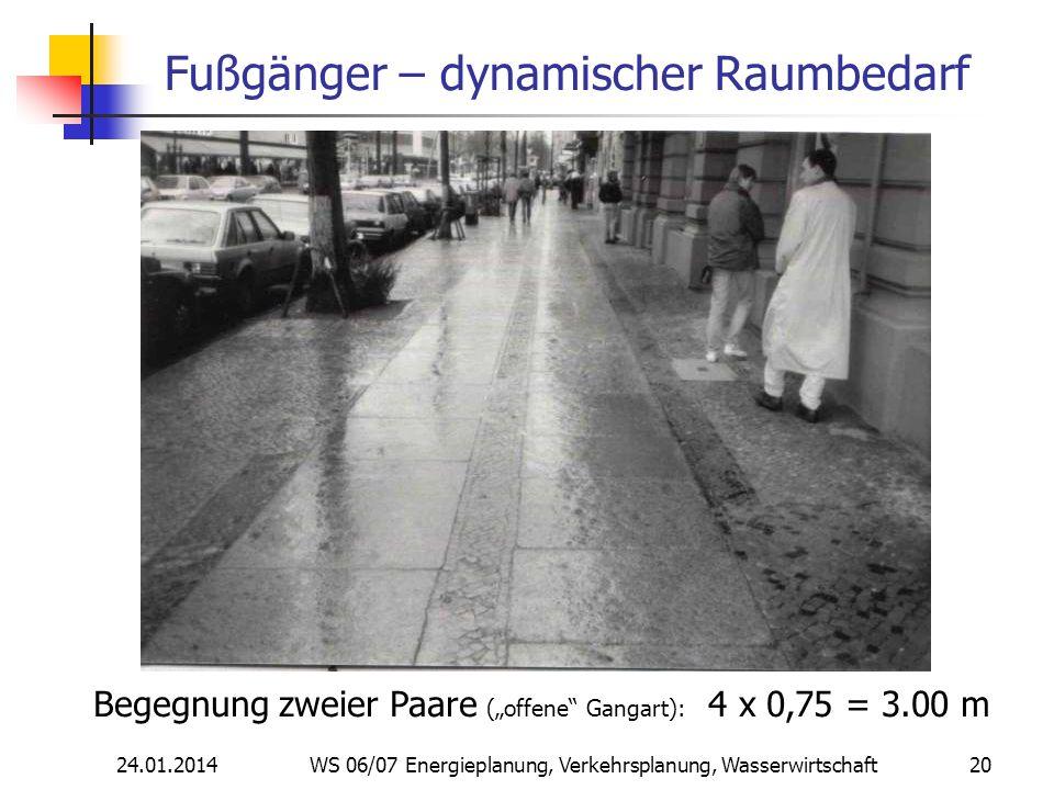 Fußgänger – dynamischer Raumbedarf