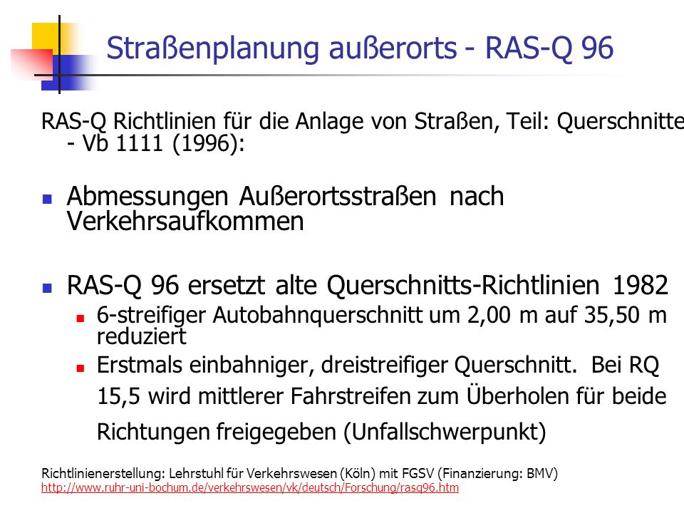 Straßenplanung außerorts - RAS-Q 96