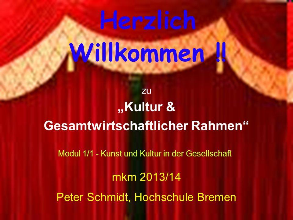 Herzlich Willkommen !! mkm 2013/14 Peter Schmidt, Hochschule Bremen