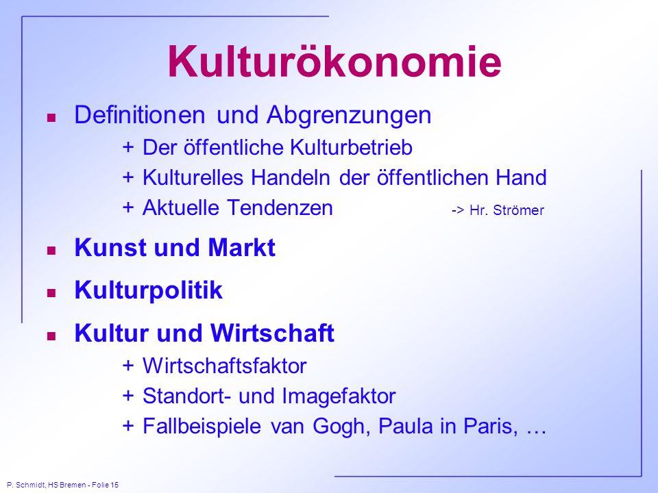 Kulturökonomie Definitionen und Abgrenzungen Kunst und Markt