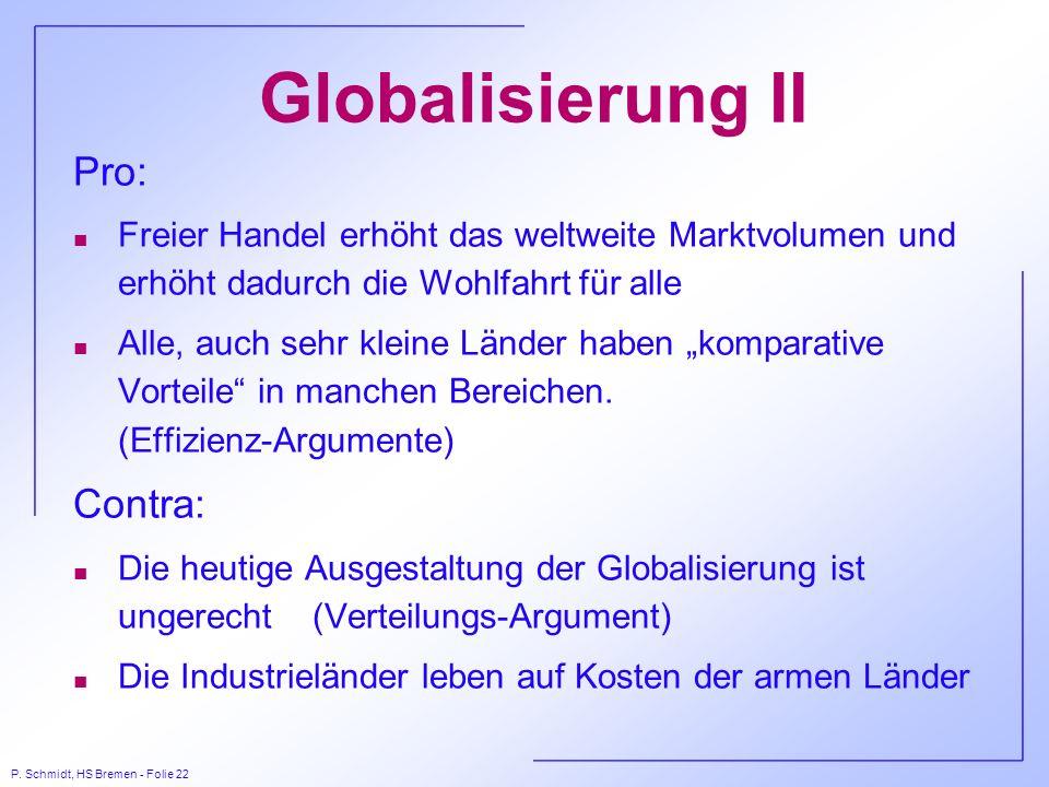 Globalisierung II Pro: Contra: