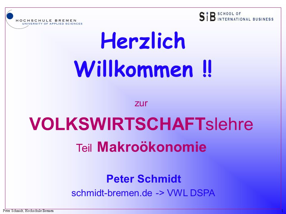 Herzlich Willkommen !! Peter Schmidt