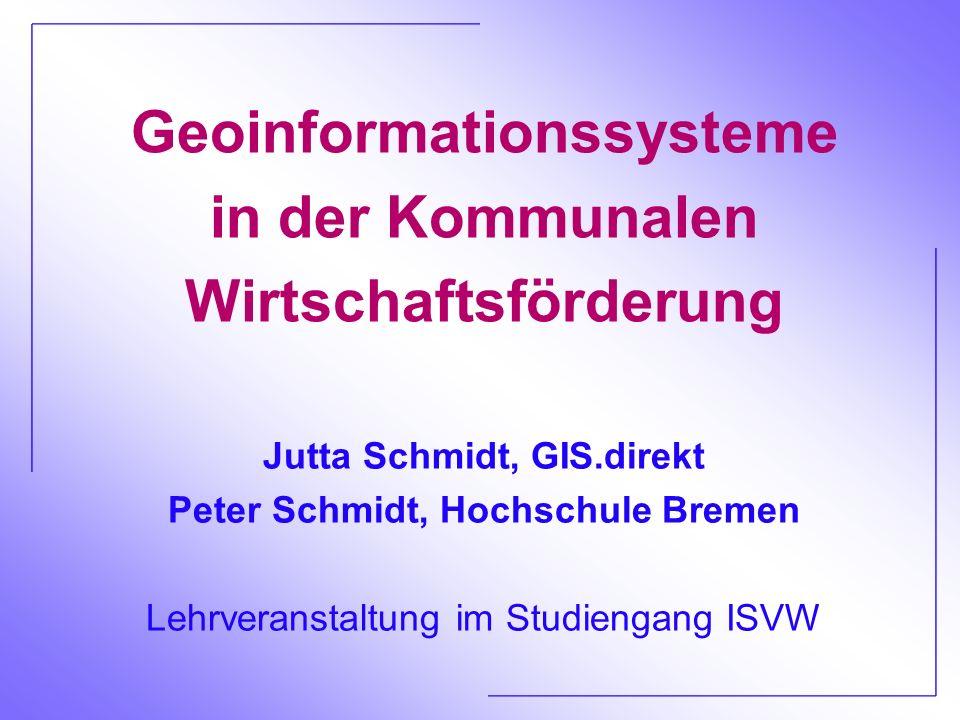 Geoinformationssysteme in der Kommunalen Wirtschaftsförderung