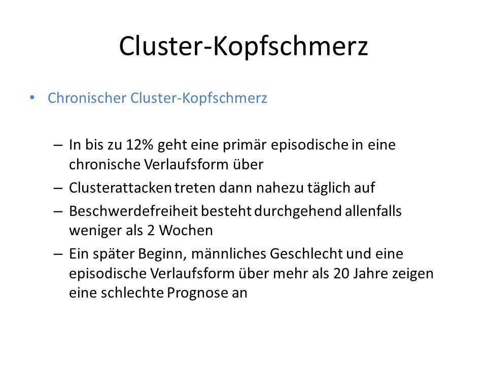 Cluster-Kopfschmerz Chronischer Cluster-Kopfschmerz