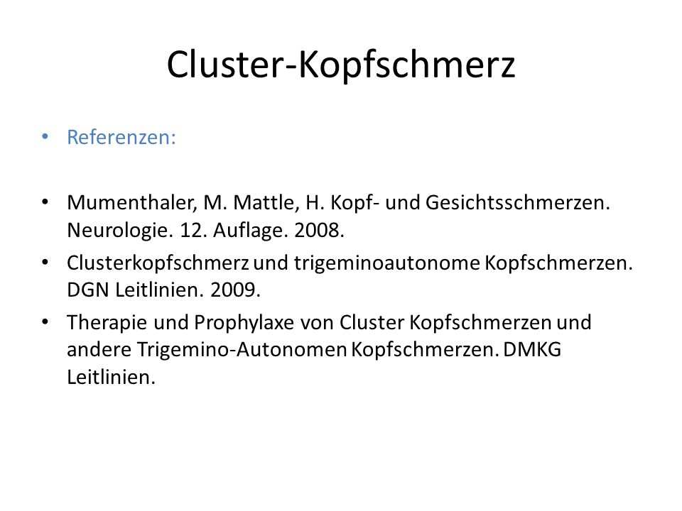 Cluster-Kopfschmerz Referenzen: