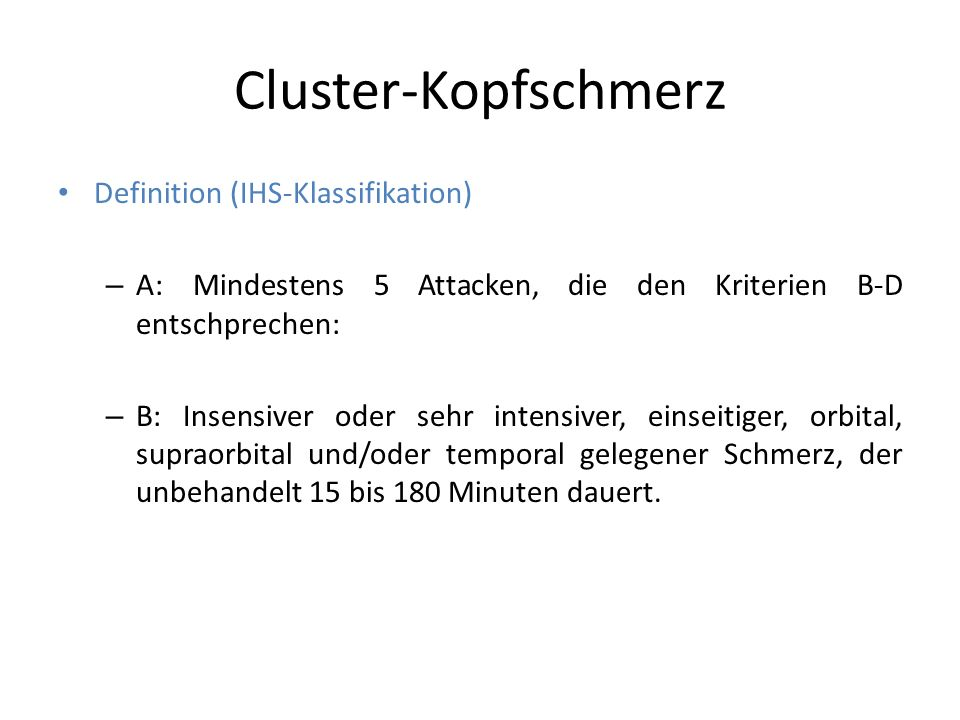 Cluster-Kopfschmerz Definition (IHS-Klassifikation)