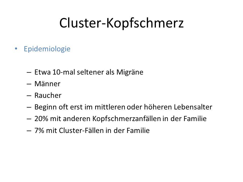 Cluster-Kopfschmerz Epidemiologie Etwa 10-mal seltener als Migräne