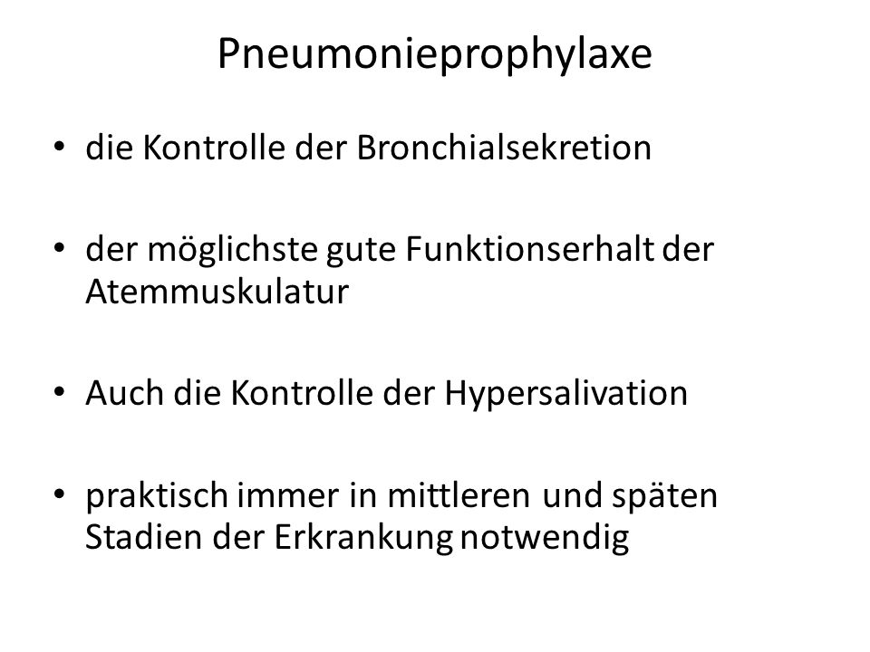 Pneumonieprophylaxe die Kontrolle der Bronchialsekretion