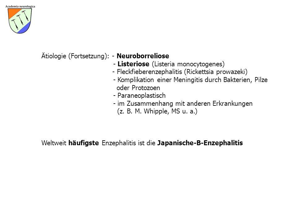 Ätiologie (Fortsetzung): - Neuroborreliose