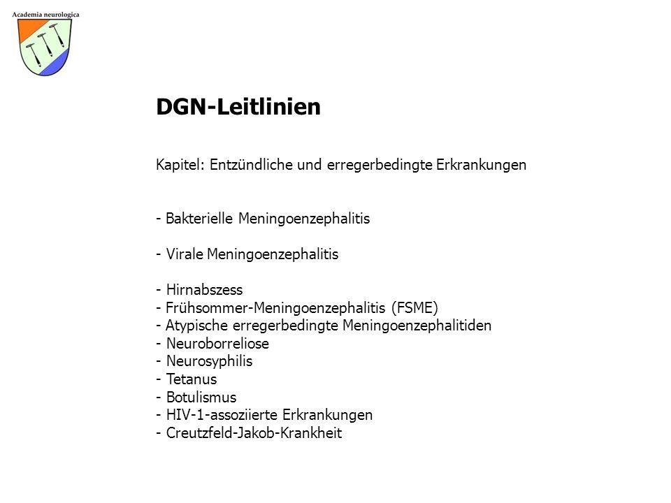 DGN-Leitlinien Kapitel: Entzündliche und erregerbedingte Erkrankungen