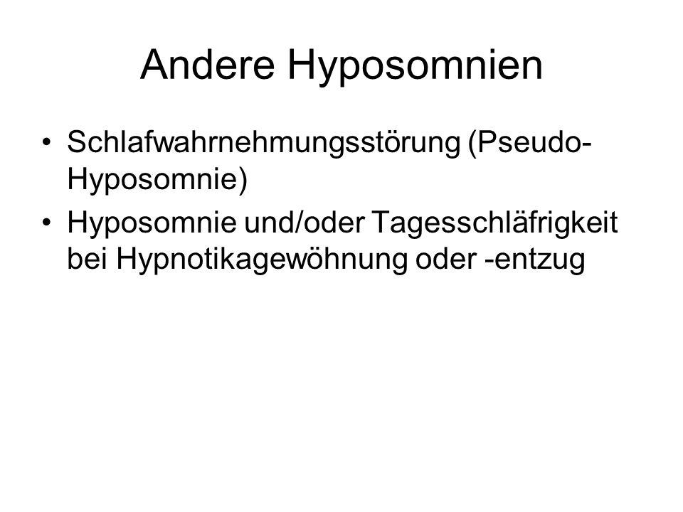 Andere Hyposomnien Schlafwahrnehmungsstörung (Pseudo-Hyposomnie)