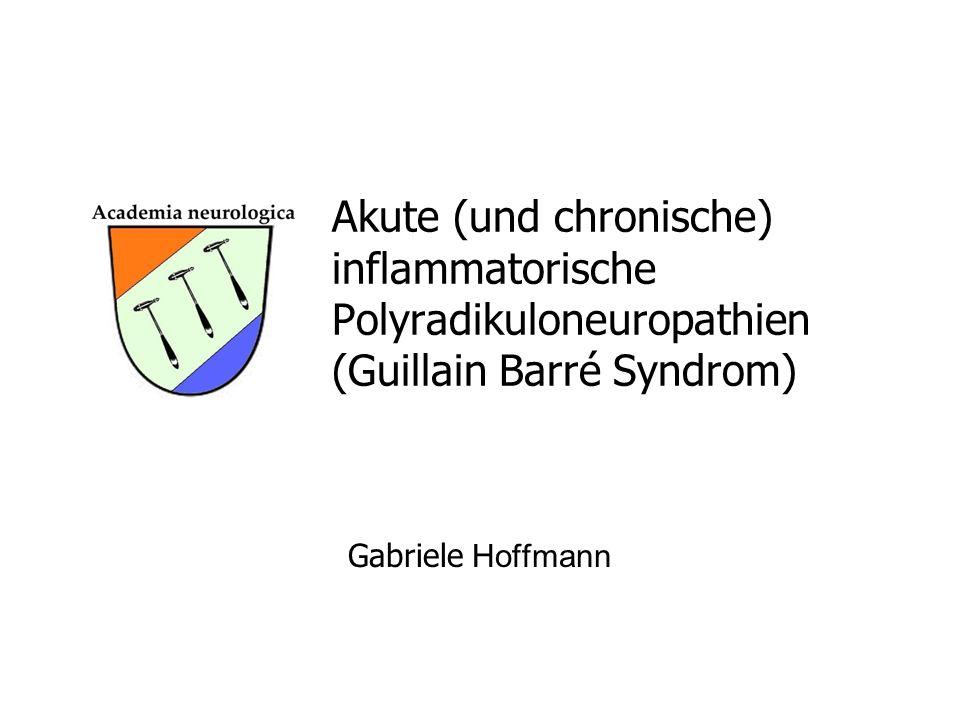 Akute (und chronische). inflammatorische. Polyradikuloneuropathien