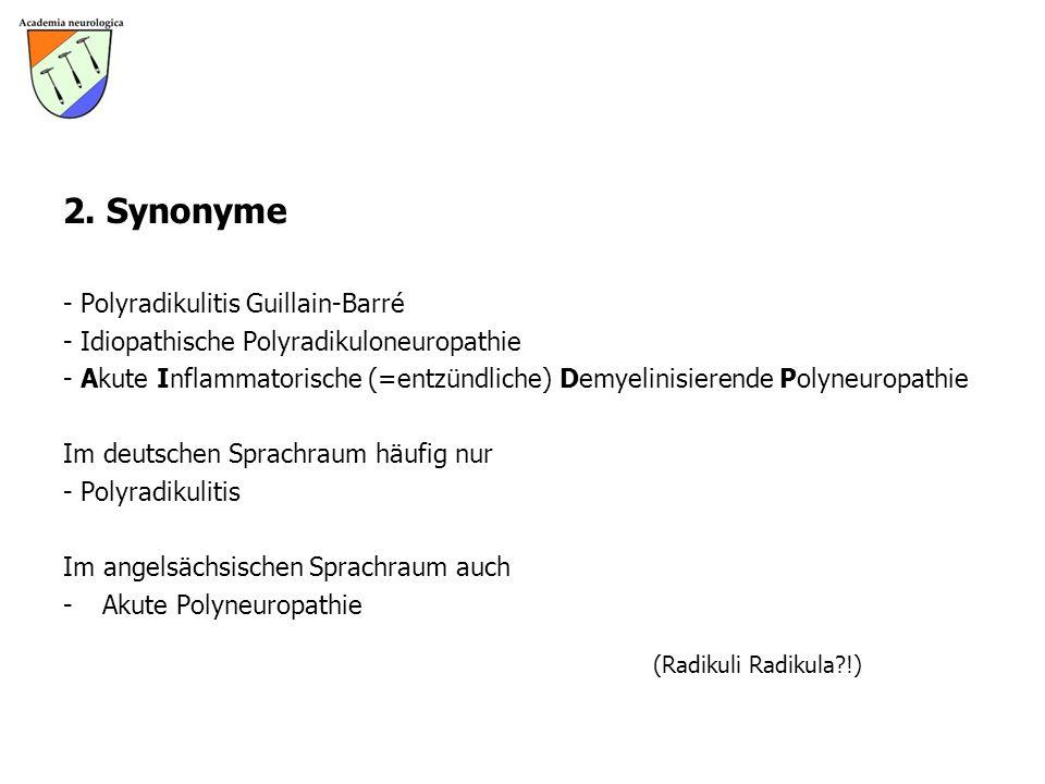 2. Synonyme - Polyradikulitis Guillain-Barré