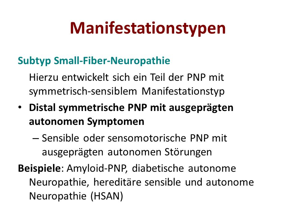Manifestationstypen Subtyp Small-Fiber-Neuropathie