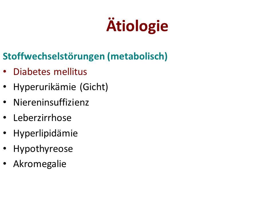 Ätiologie Stoffwechselstörungen (metabolisch) Diabetes mellitus