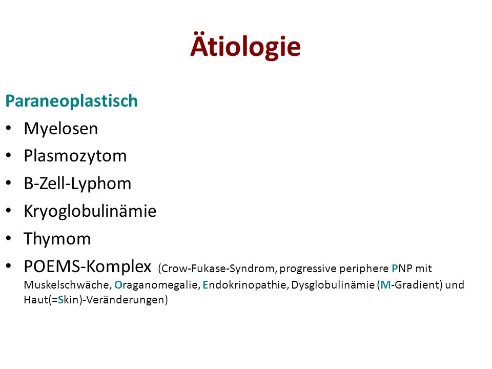 Ätiologie Paraneoplastisch Myelosen Plasmozytom B-Zell-Lyphom