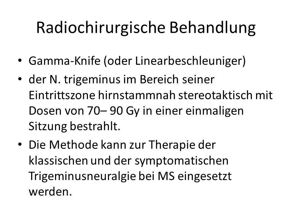 Radiochirurgische Behandlung