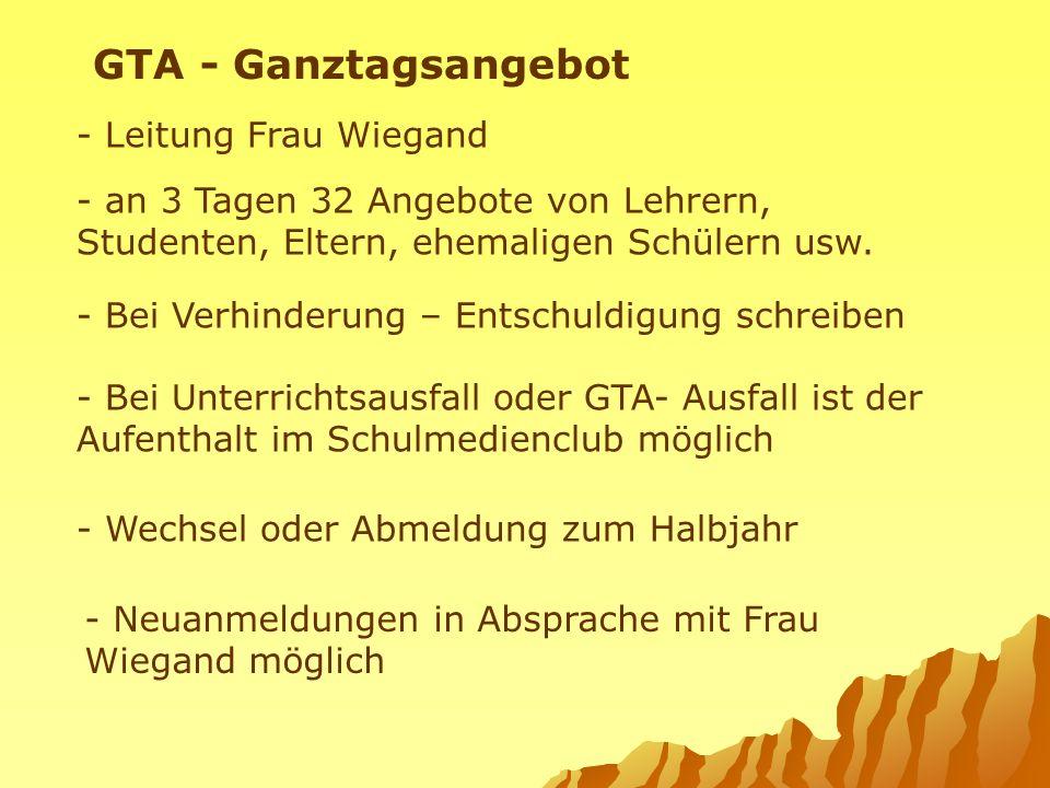 GTA - Ganztagsangebot - Leitung Frau Wiegand