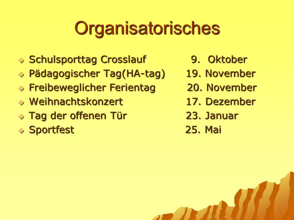 Organisatorisches Schulsporttag Crosslauf 9. Oktober