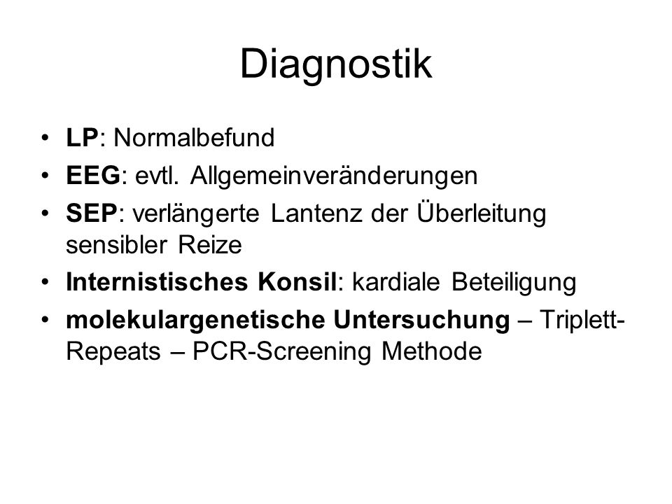 Diagnostik LP: Normalbefund EEG: evtl. Allgemeinveränderungen