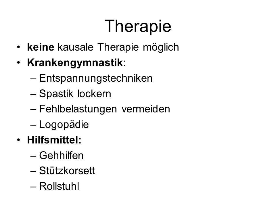Therapie keine kausale Therapie möglich Krankengymnastik: