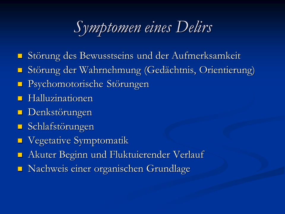 Symptomen eines Delirs