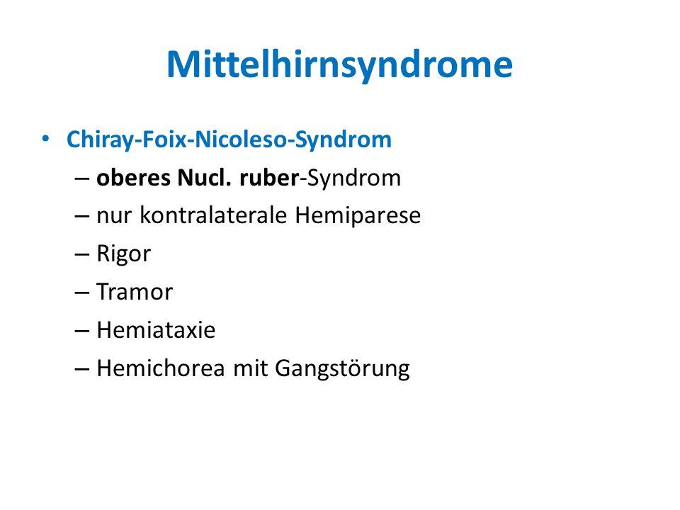 Mittelhirnsyndrome Chiray-Foix-Nicoleso-Syndrom
