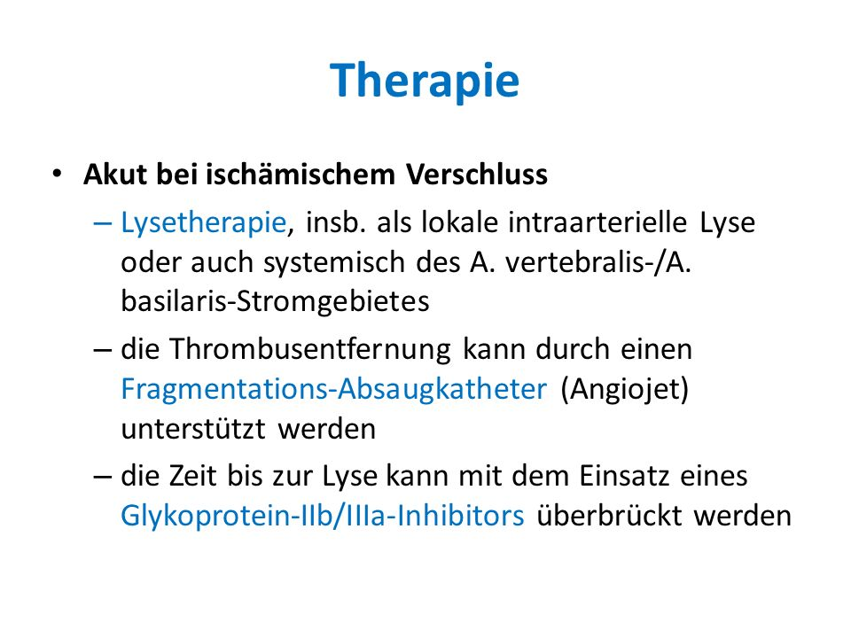 Therapie Akut bei ischämischem Verschluss