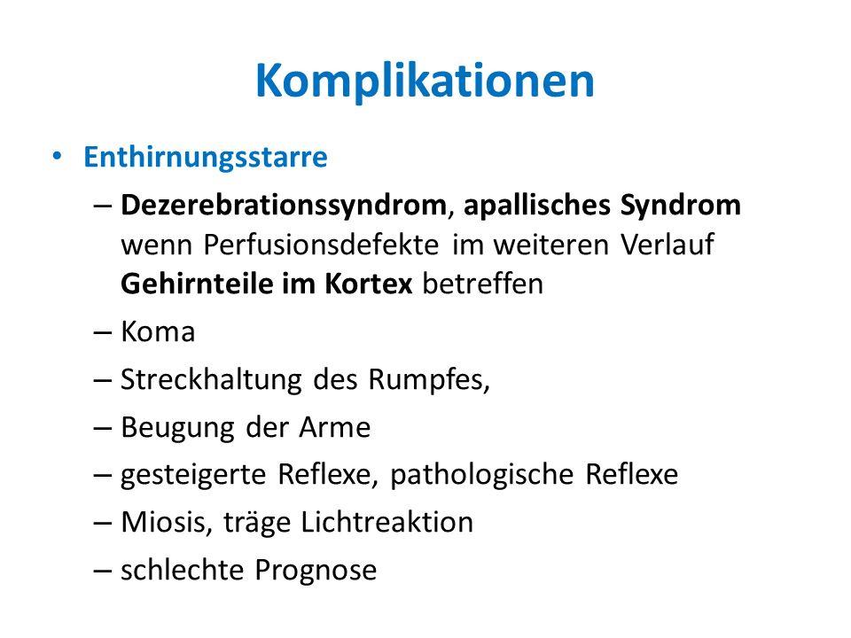 Komplikationen Enthirnungsstarre