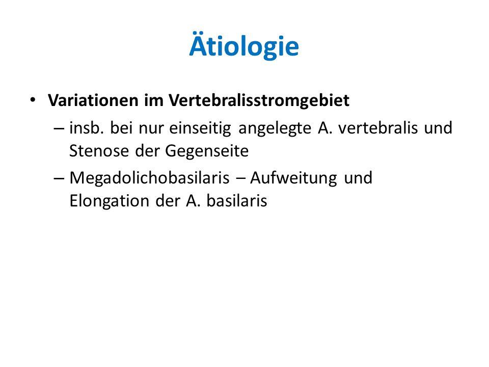 Ätiologie Variationen im Vertebralisstromgebiet
