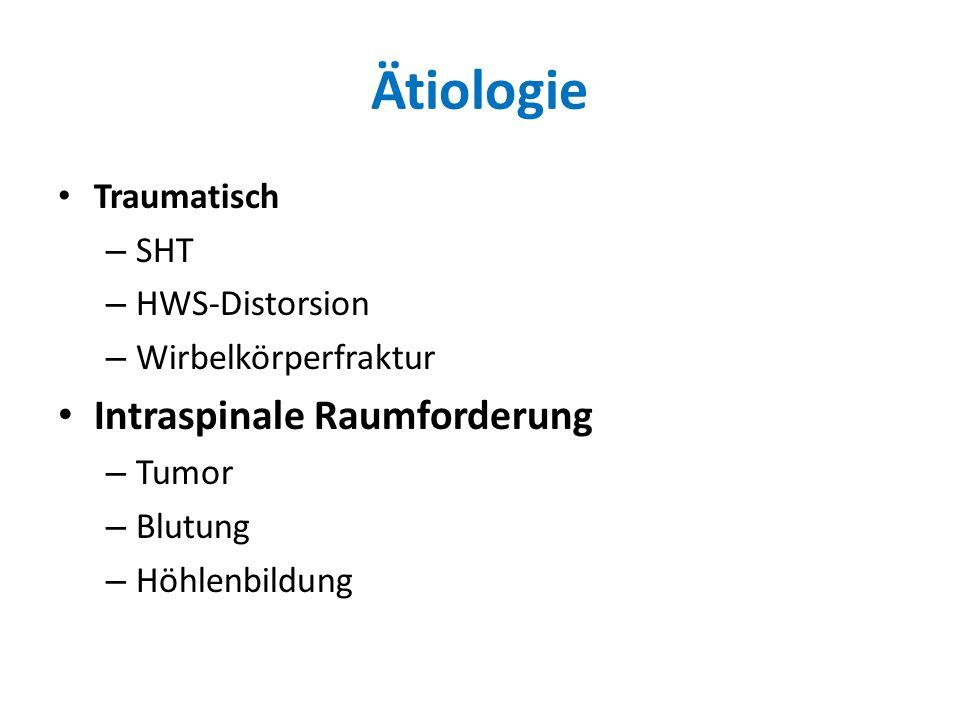 Ätiologie Intraspinale Raumforderung Traumatisch SHT HWS-Distorsion